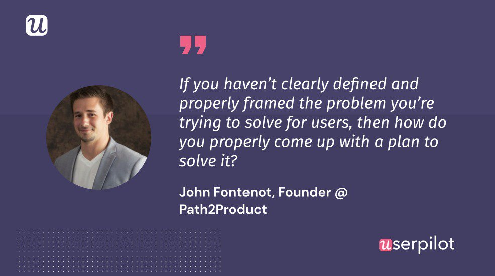 Quote by John Fontenot - Founder @ Path2Product on product strategy