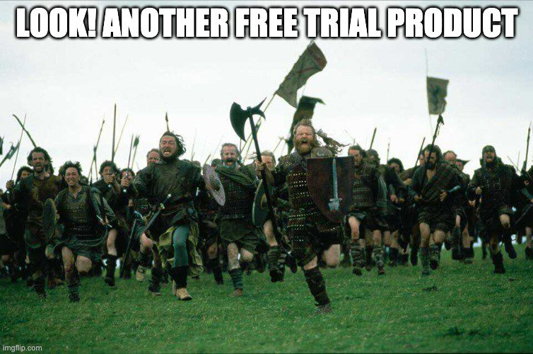 free trial products meme