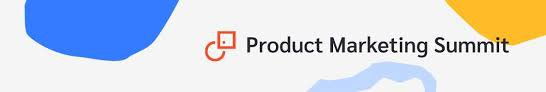 Product Marketing Summit