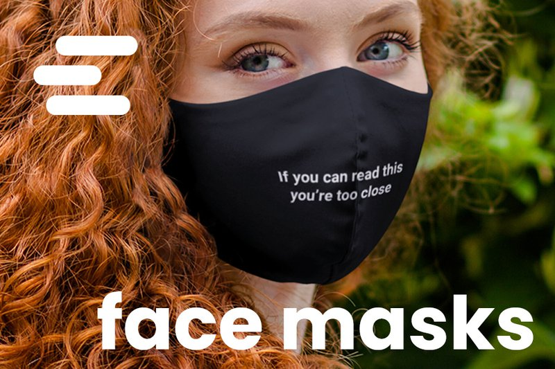 Safety in style | face masks