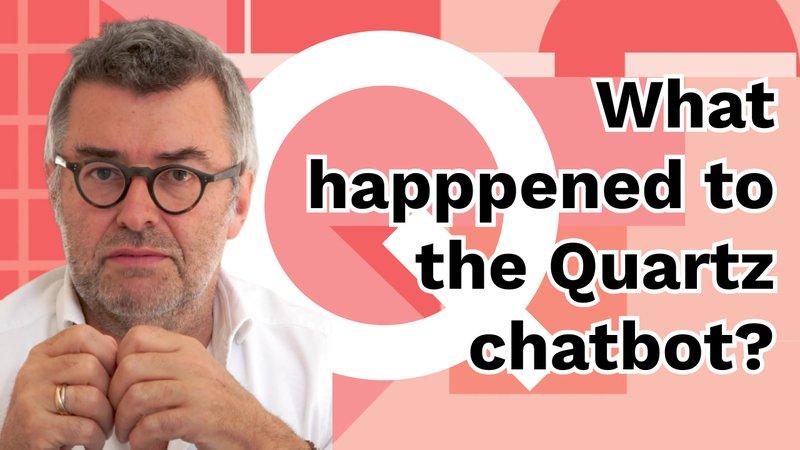 What happened to the Quartz