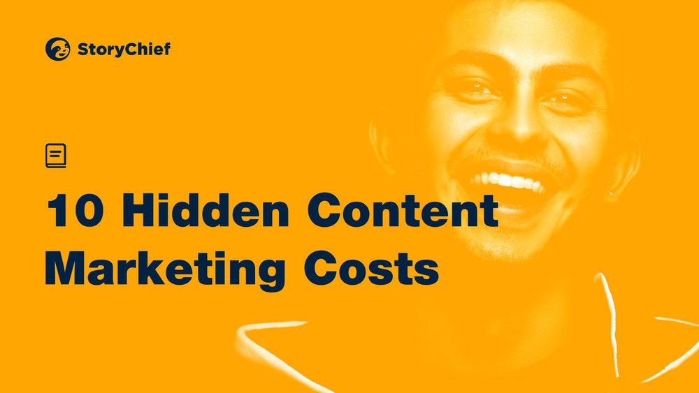 10 Hidden Content Marketing Costs (and How You Can Avoid Them)