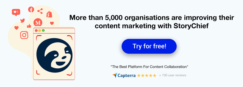 Improve content marketing with StoryChief