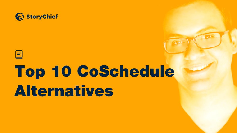 Top 10 CoSchedule Alternatives for Content Marketers and Agencies