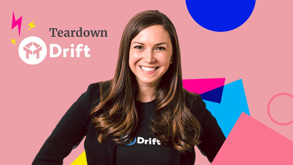 Drift content marketing strategy teardown