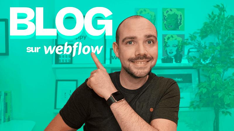 Blog sur Webflow : Comment créer un blog sur Webflow de A à Z (Guide pratique)