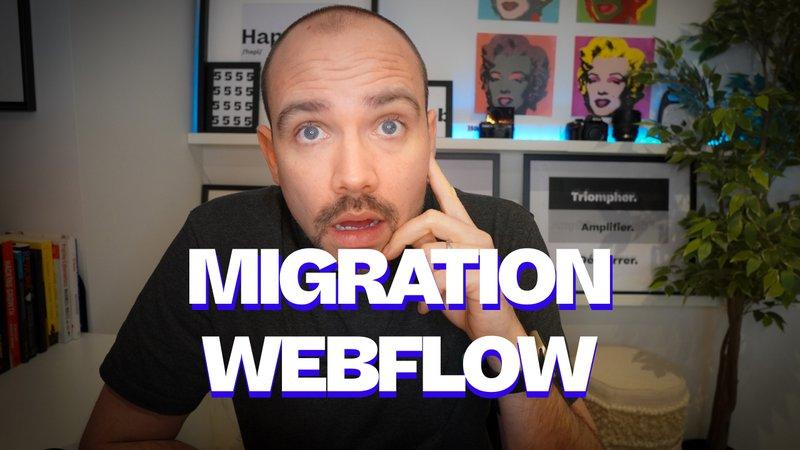 Migration Webflow : 10 étapes pour le faire sans faille